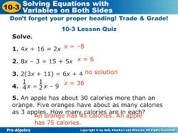 pre algebra 10 3 solving equations with variables on both sides don t