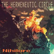 chronology nihilore the hermeneutic circle