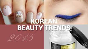 hot korean beauty trends 2016 by wishtrendtv connect with us
