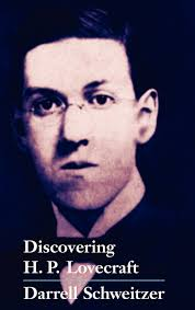 discovering h p lovecraft darrell schweitzer  discovering h p lovecraft darrell schweitzer 9781587154706 com books