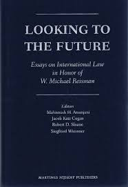 wildy sons the world s legal bookshop search results for  looking to the future essays on international law in honor of w michael reisman