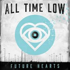 Future Hearts All Time Low Songs Reviews Credits Allmusic