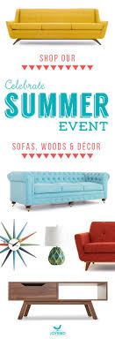 summer furniture sale. Why Be Generic When You Can Stand Out With Mid Century Modern Furniture From Joybird? Take Off Sofas, Wood Items, And Decor Right Now During Our Summer Sale Pinterest