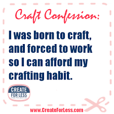 Crafting Quotes Delectable CraftConfession The Craft Life Pinterest Crafty Crafts And