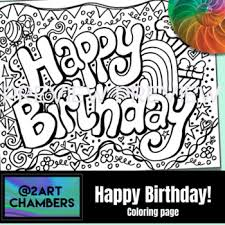 Happy birthday color pages are a great way to let your kid experiment with different designs and images. Happy Birthday Coloring Pages Worksheets Teaching Resources Tpt