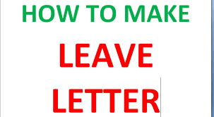 how to make leave letter to principal how to make leave letter to principal