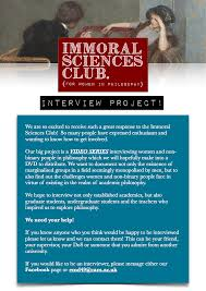 the immoral sciences club for women in philosophy interview project flyer
