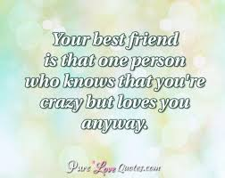 Love Friendship Quotes Stunning Love Quotes For Your Best Friend Also I Love You Quotes Ideas About
