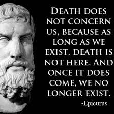 Epicurus Quotes 1 Best Death Does Not Concern Us Because As Long As We Exist Death Is