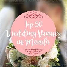 top 50 wedding venues in manila