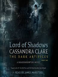 lord of shadows dark artifices series book 2 by candra clare james marsters digital audiobook booksamillion books