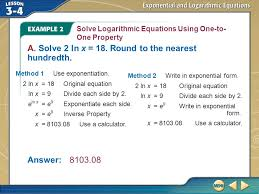 example 2 solve logarithmic equations using one to one property a