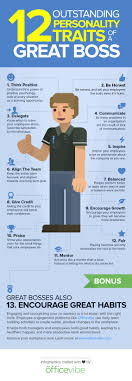 Good Work Traits 12 Personality Traits Of A Great Boss Infographic