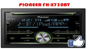 <b>Pioneer FH</b>-<b>X730BT</b> - YouTube