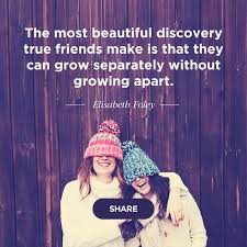 40 Best Friend Quotes For The Perfect Bond Shutterfly Stunning Our Friend Ship Its A Lofe Long Memories For Mi