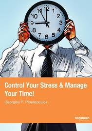 your stress manage your time  control your stress manage your time
