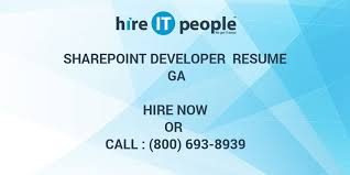 Sharepoint Developer Resume Adorable SharePoint Developer Resume GA Hire IT People We Get IT Done