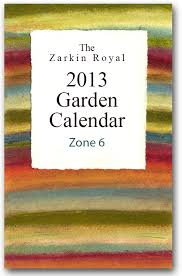 Planting Chart Zone 6 The Zarkin Royal Garden Calendar With Planting Dates Zarkin