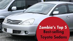 Best-selling Used Toyota Sedans in Zambia – JapanCarReviews.com