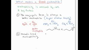 Nucleophile Strength Chart What Makes A Good Nucleophile 1