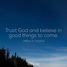 Trust God Quotes Cool 48 LDS Quotes For When You Are Stressed Lds Quotes Things To Come