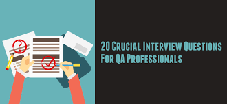 crucial interview questions for qa professionals aditi consulting interview questions for qa professionals