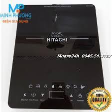 Bảo Hành 12T Bếp từ đơn cao cấp Hitachi DH 15T7 Japan ↘↘↘ Giảm 32%