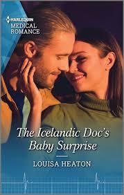 The Icelandic Doc's Baby Surprise」(Louisa Heaton - 9781488066696 ...