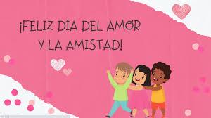 Video del Día del Amor y la Amistad 💗 - Para alumnos a distancia 👧👦 -  YouTube