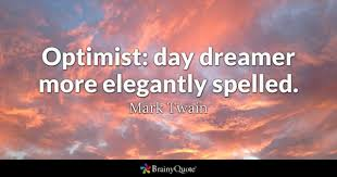 Optimism Quotes Stunning Optimist Quotes BrainyQuote