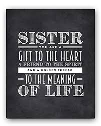 Sister Quote Simple Amazon Sister Quote Sign Unique Sister Gift Sister Chalkboard