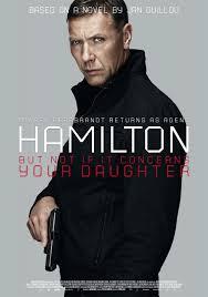 Hamilton 2: Men inte om det gäller din dotter (2012)