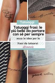 Tatuaggi Frasi Ecco Le Idee Per Le Frasi Da Tatuarsi Tatuaggi