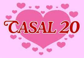Resultado de imagem para CASAL 20