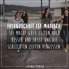 Freundschaft Ist Magisch Sie Macht Gute Zeiten Noch Besser Und