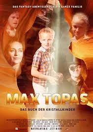 Max Topas - Das Buch der Kristallkinder (2018) - IMDb