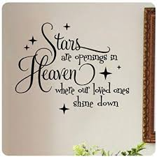 Stars Are Openings In Heaven Where Our Loved Ones Shine Down Wall Mesmerizing Heaven Quotes For Loved Ones