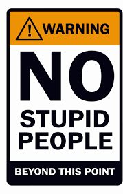 Athahdesigns Warning No Stupid People Behond This Point Quotes Fine