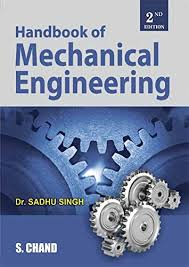 Mechanical Engineering Textbooks Hand Book Of Mechanical Engineering Ebook Sadhu Singh Amazon In