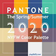 Color Palette Pantone For Spring Summer 2020 New York