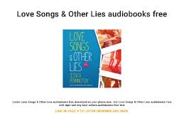 Love Songs Other Lies Audiobooks Free