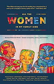 all the women in my family sing women write the world essays on  all the women in my family sing women write the world essays on equality justice and dom