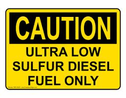 low sulfur deisel 4x3cau ultra low sulfur diesel fuel only