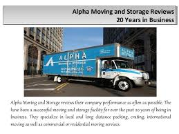 alpha moving and storage. Alpha Moving And Storage Reviews 20 Years In Business SlideShare