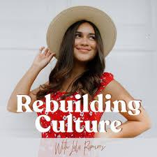 Rebuilding Culture