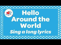 best popular kids songs ideas the learning  hello around the world sing hello in different languages children love to sing