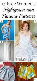 Pajama Patterns Stunning 48 Free Women's Nightgown Patterns Premeditated Leftovers