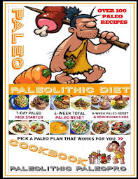 Caveman Diet Chart Paleo Cookbook Paleo Weight Loss Recipes For Burning