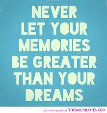 Your Memories - The Daily Quotes via Relatably.com