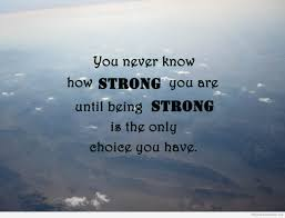 Quotes On Being Strong quotes about being strong and beautiful Motivational Quotes 2